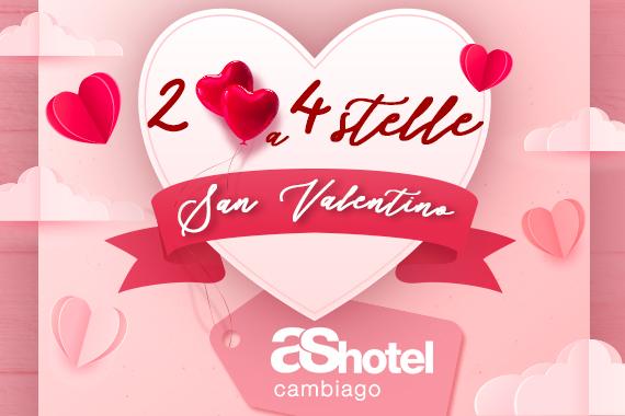 SAN VALENTINO 2021<br> ❤️ AS HOTEL CAMBIAGO❤️
